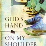 God's Hand on My Shoulder for Teens